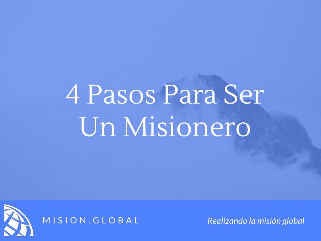 4 pasos para ser un misionero