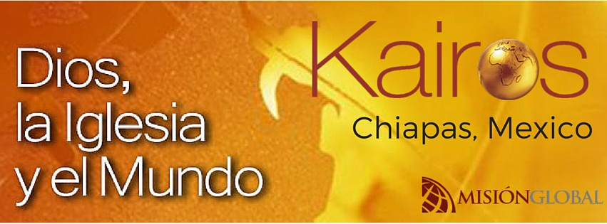 Kairos, Chiapas Mexico