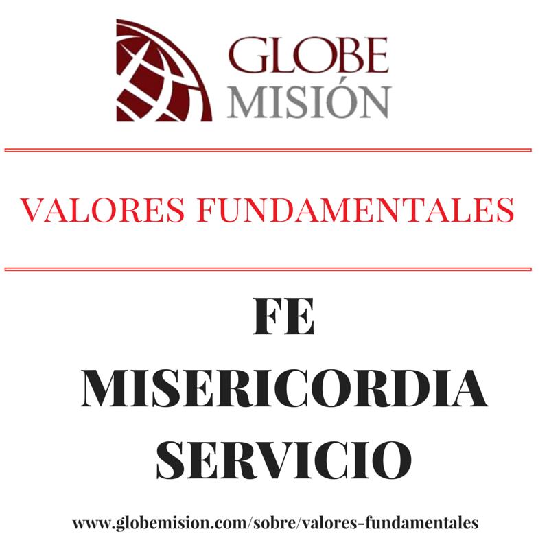 3 Valores Fundamentales para los misioneros: Fe Misericordia Servicio